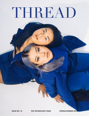 The Thread Magazine Spring/Summer 2018 by Thread Magazine - issuu