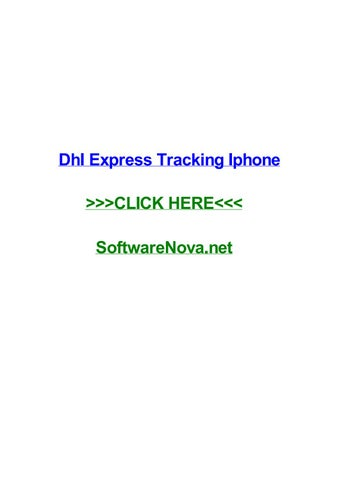 Dhl express tracking iphone by amyhldy - issuu