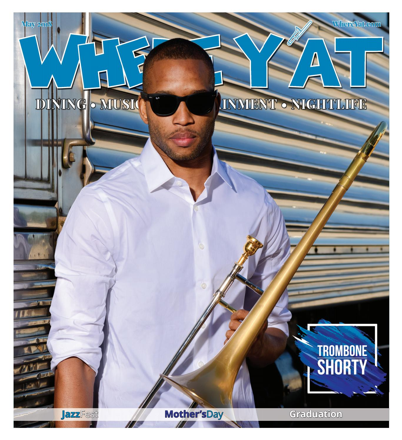 May/Jazz Fest 2018 by Where Y'at Magazine - issuu