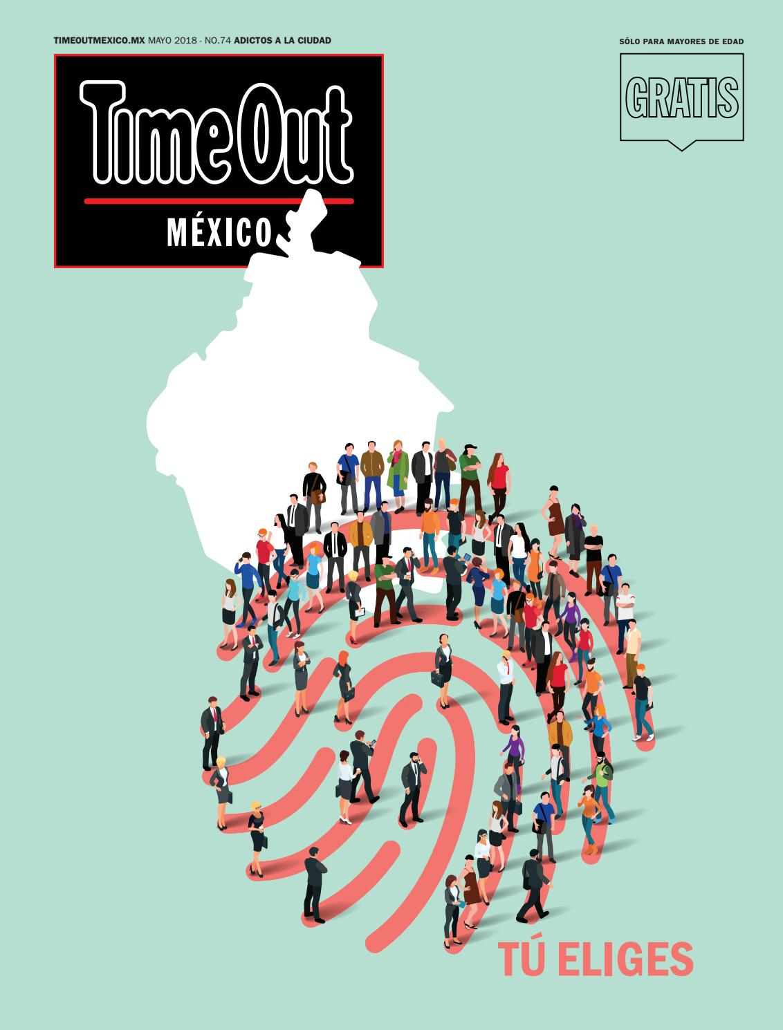 timeless design 7a445 dd7fa Time out méxico mayo 2018 by Time Out México - issuu