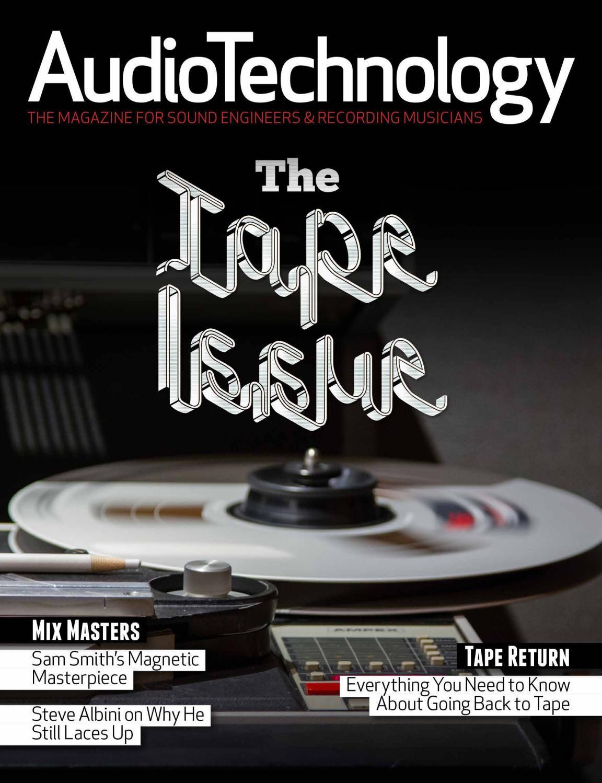 AudioTechnology App Issue 48 by Alchemedia Publishing - issuu