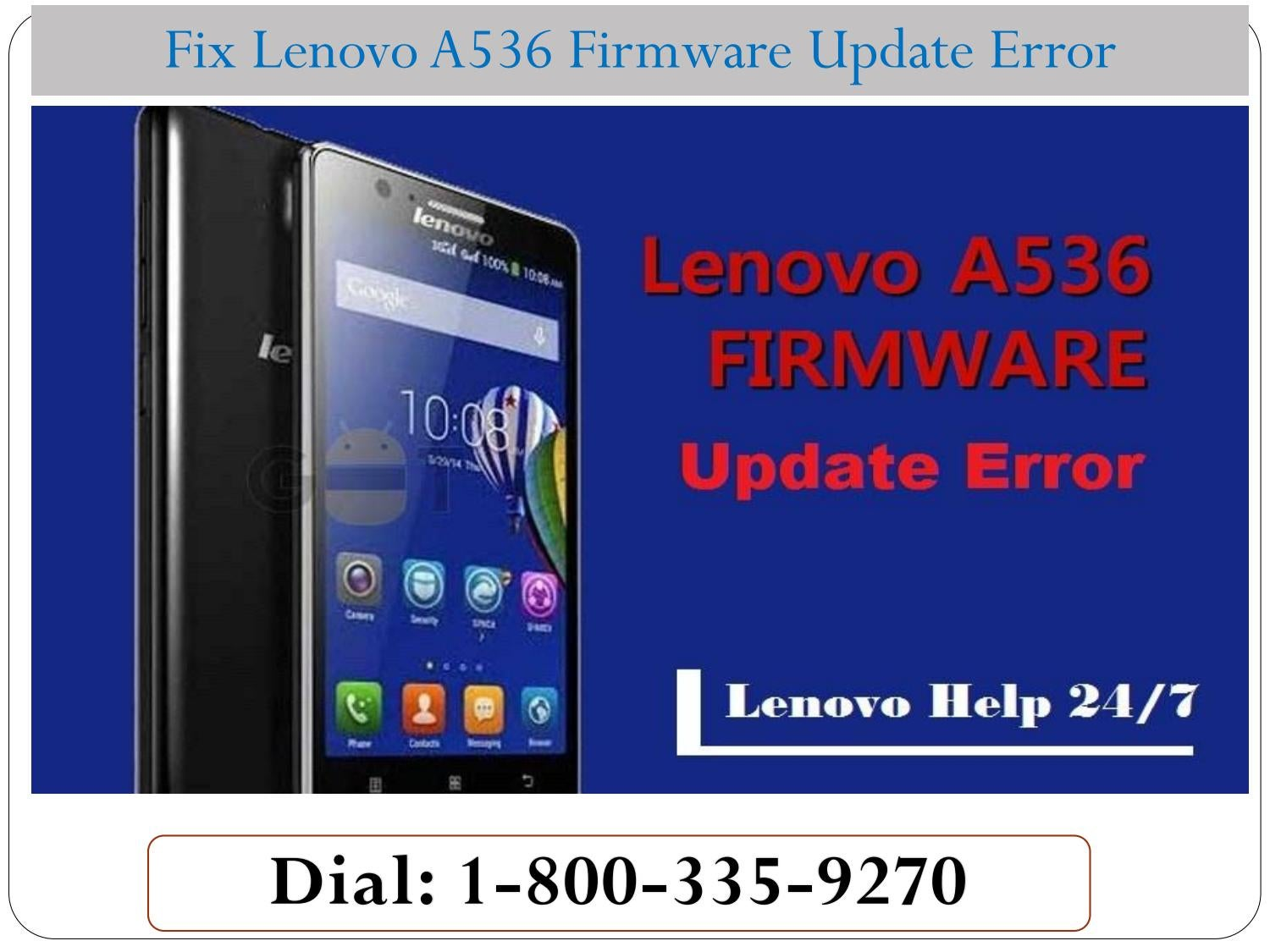 How To Fix Lenovo A536 Firmware Update Error? 1800-335-9270