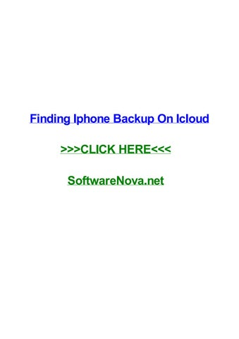 Finding iphone backup on icloud by daniellewedph - issuu