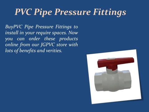 Pvc pipe pressure fittings by James Oliver - issuu
