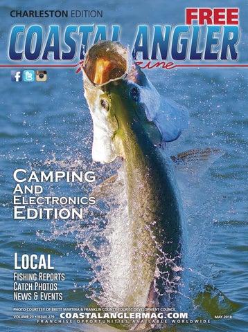 Coastal Angler Magazine   May 2018   Charleston by Coastal Angler