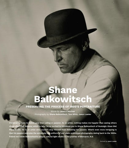 Page 74 of Shane Balkowitsch [Preserving the Process of 1800's Portraiture]
