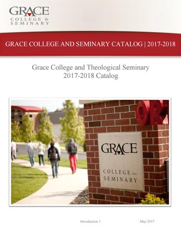 Grace College Seminary Academic Catalog By Grace College Issuu