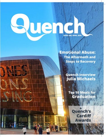 da48ea3a7d7 ISSUE 168 - APRIL 2018 - QUENCH MAGAZINE by Cardiff Student Media ...