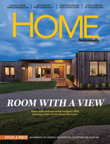 Indianapolis Monthly Home 2018 by Indianapolis Monthly - issuu