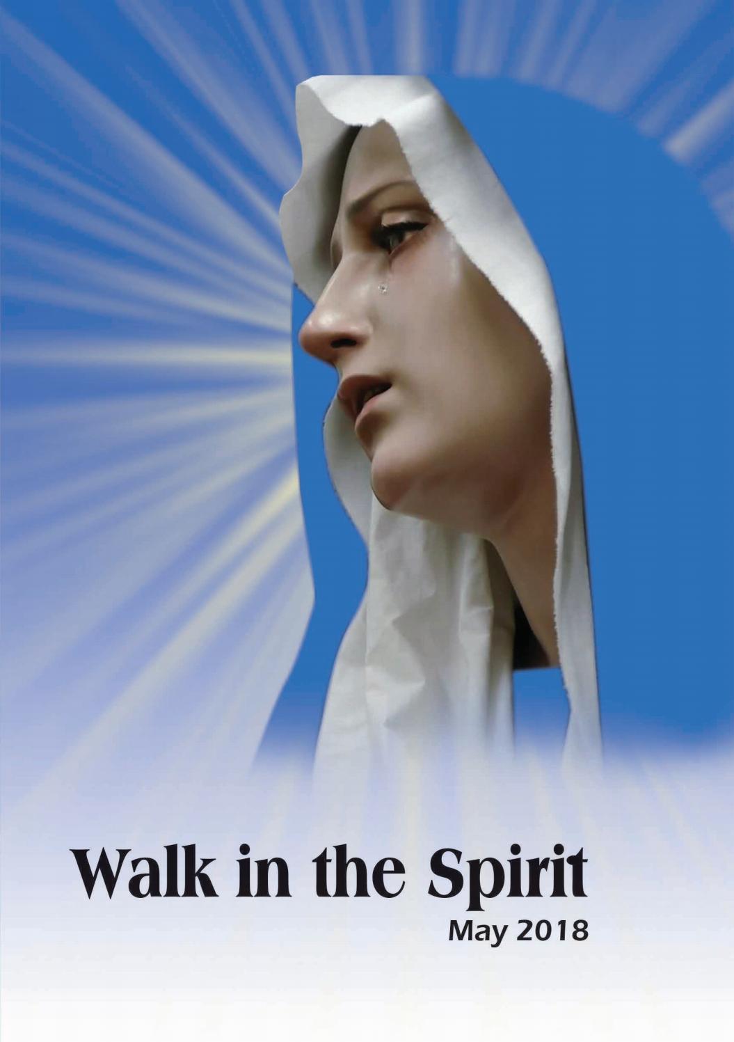 Walk in the Spirit May 2018 by Pubuduwa - issuu