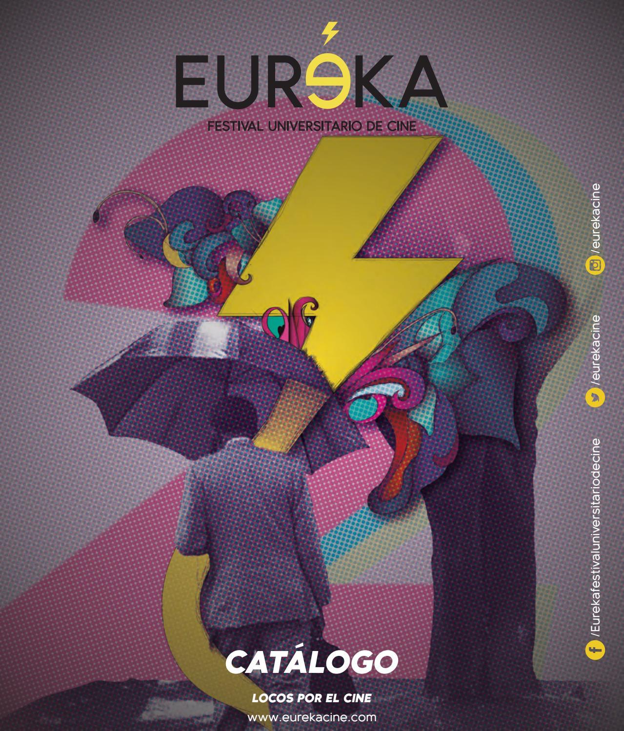 487287a88 Catalogo Oficial - EUREKA 2017 by EUREKA Festival - issuu