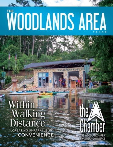 The Woodlands Area Tx 2017 2018 Chamber Magazine By Town Square