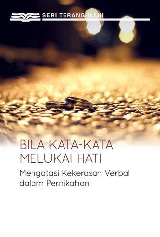 Bila Kata Kata Melukai Hati By Our Daily Bread Ministries
