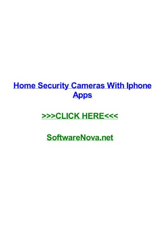 Home security cameras with iphone apps by chrisanpi - issuu