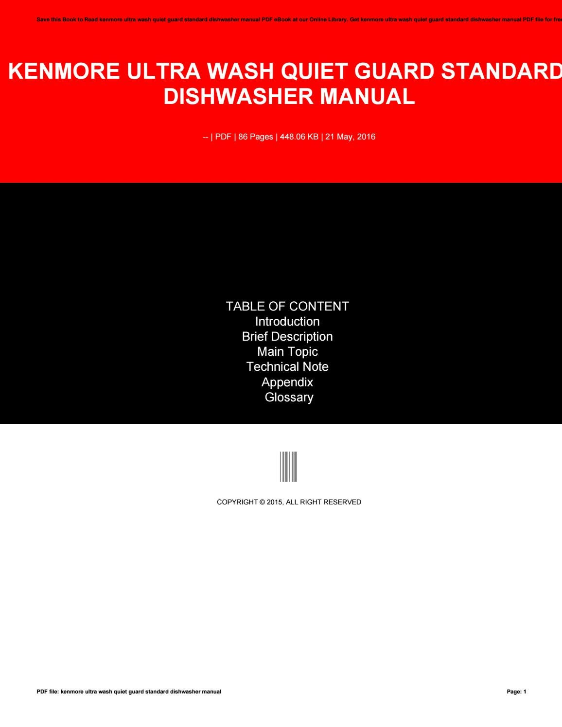 Kenmore ultra wash quiet guard standard dishwasher manual by c754 - issuu