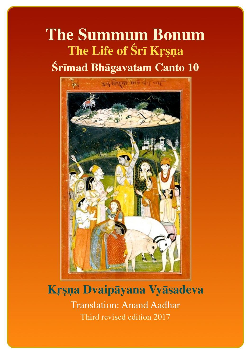 The Summum Bonum - The Life of Sri Krishna (Canto 10