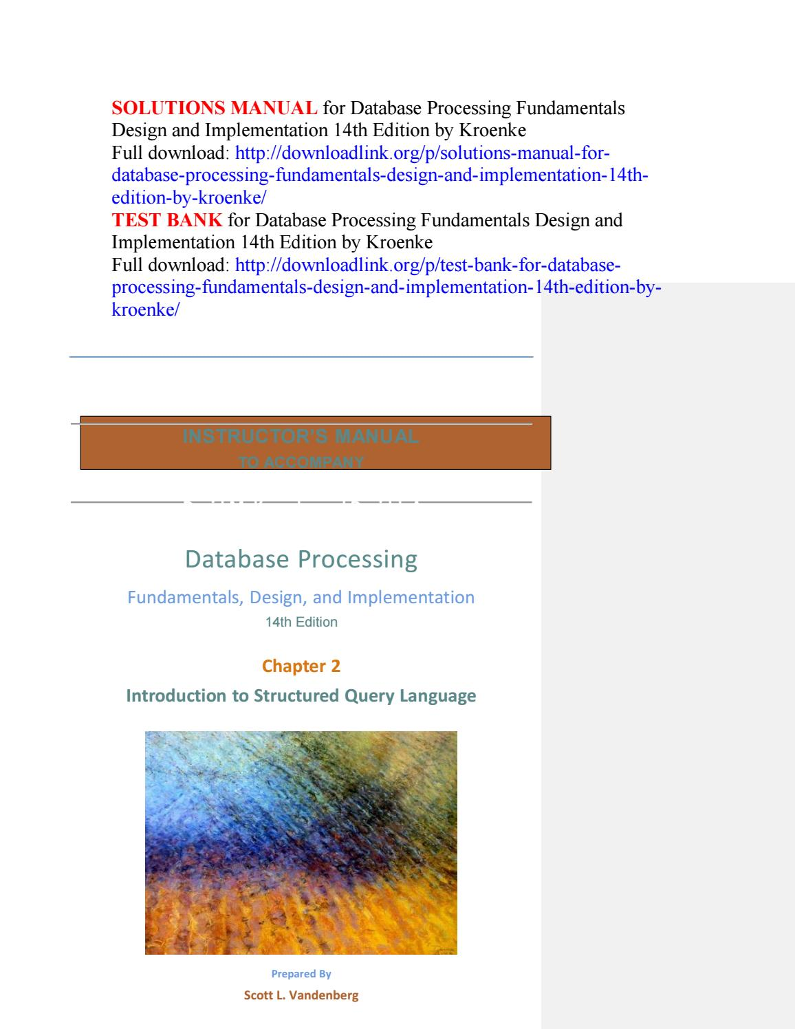 Solutions manual for database processing fundamentals design and  implementation 14th edition by kroe by hurino - issuu
