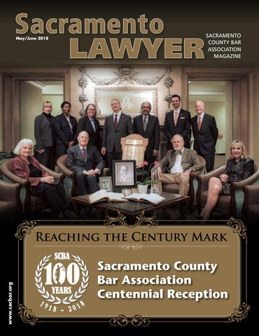 Sacramento Lawyer Magazine May/June 2018 by Sacramento