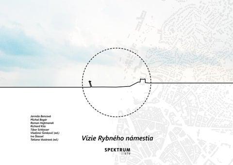8a10c2754 Vízie Rybného námestia - Šimkovič, Vozárová by Tatiana Vozárová - issuu