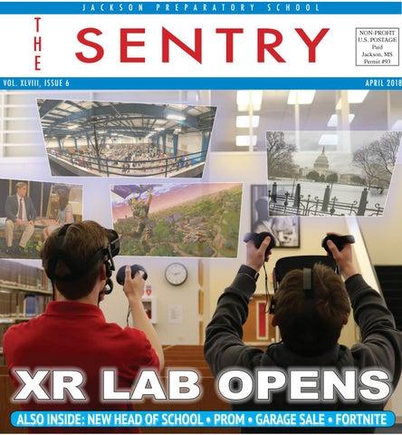 Issue 6 April 2018 by The Sentry, Jackson Preparatory School