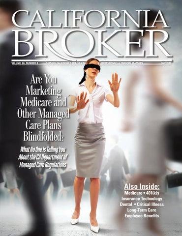 California Broker May 2018 by California Broker Magazine - issuu