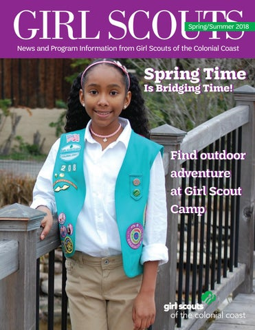 5a4dc9565a62 Spring 2018 - GSCCC Magazine by Girl Scouts of the Colonial Coast ...