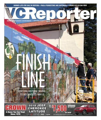 Ventura County Reporter May 3 2018 By Ventana Monthly Magazine
