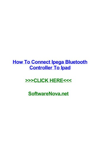 How to connect ipega bluetooth controller to ipad by trinawisg - issuu