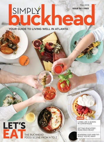 f864fc2fdc Simply Buckhead May 2018 by Simply Buckhead - issuu