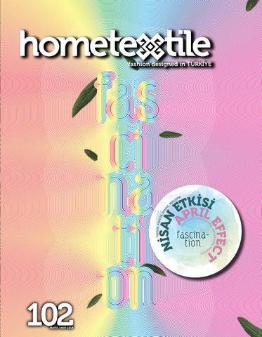 c49ee54df2ef9 Hometextile Sayı 102 / Issue 102 by TETSİAD - issuu