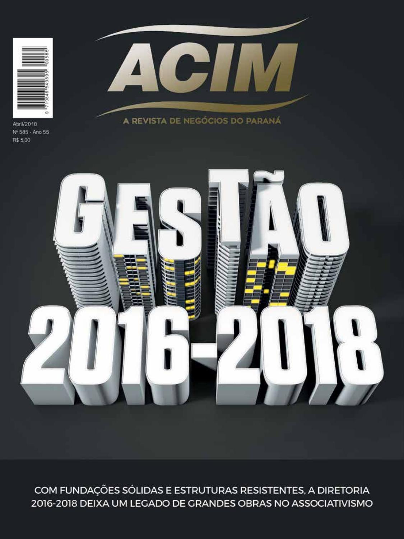 38e27aa8e Revista ACIM - Abril 2018 by Associação Comercial e Empresarial de Maringá  ACIM - issuu