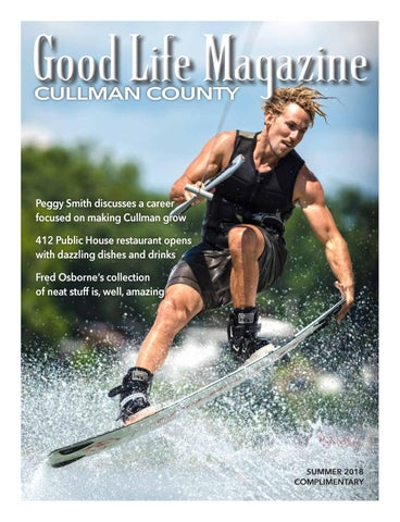 Cullman Good Life Magazine Summer 18 By The Good Life Magazine Issuu