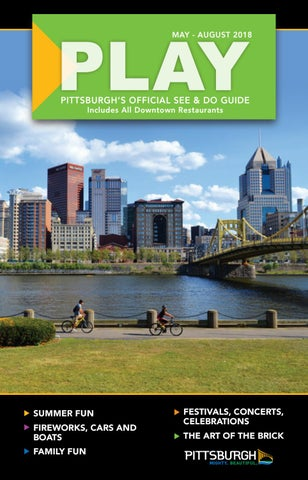 d65fce0de Play May-August 2018 by VisitPITTSBURGH - issuu