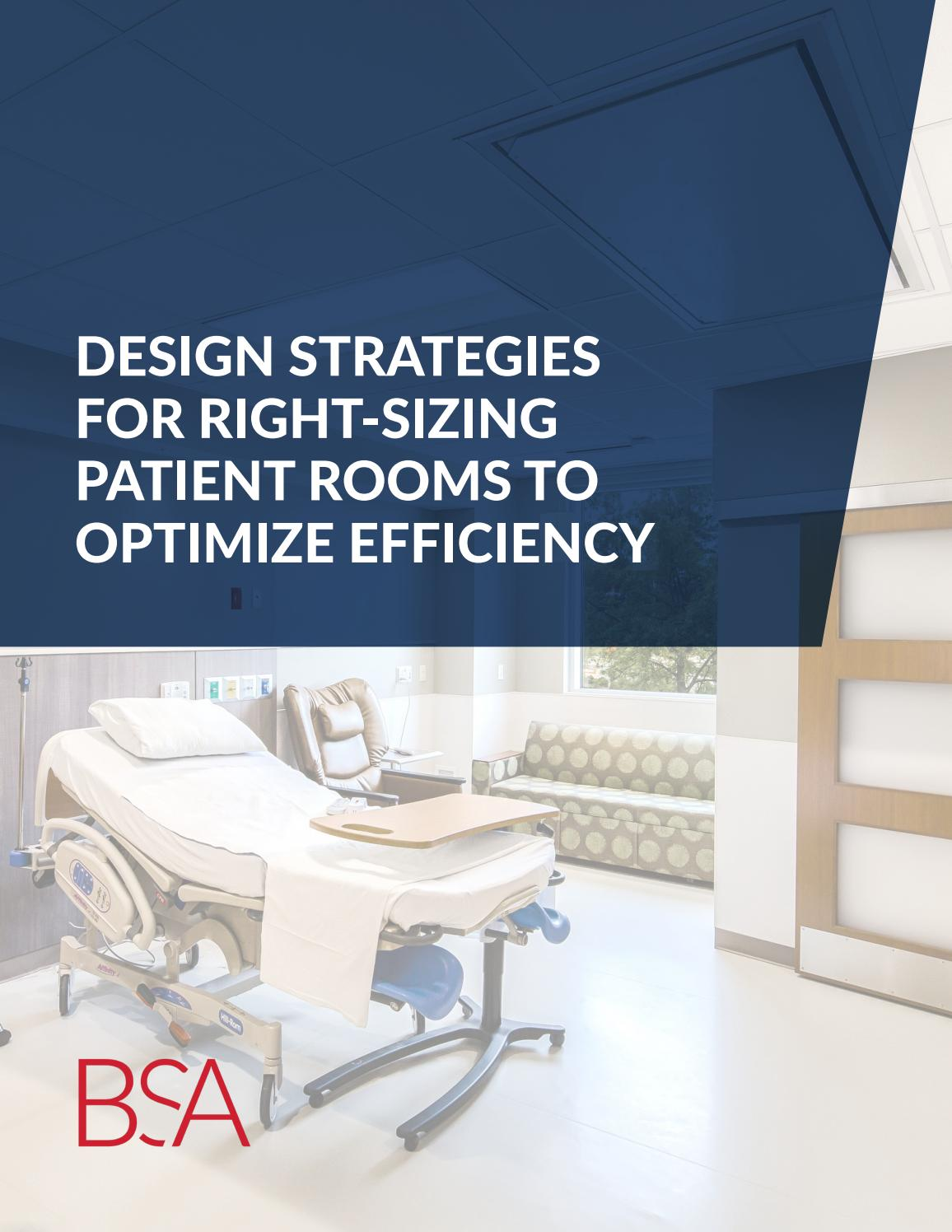 Patient Room Design: Design Strategies For Right Sizing Patient Rooms By BSA