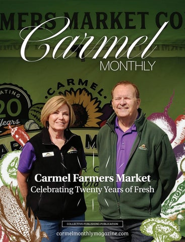 Carmel MONTHLY - May 2018 by Collective Publishing - issuu