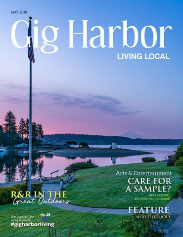 14a88ae7247 May 2018 Gig Harbor Living Local by Living Local 360 - issuu