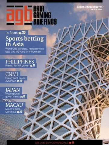 Agbriefings May 2018 by Asia Gaming Brief - issuu