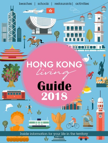 27679f5a71 Hong Kong Living Guide May 2018 by Hong Kong Living Ltd - issuu