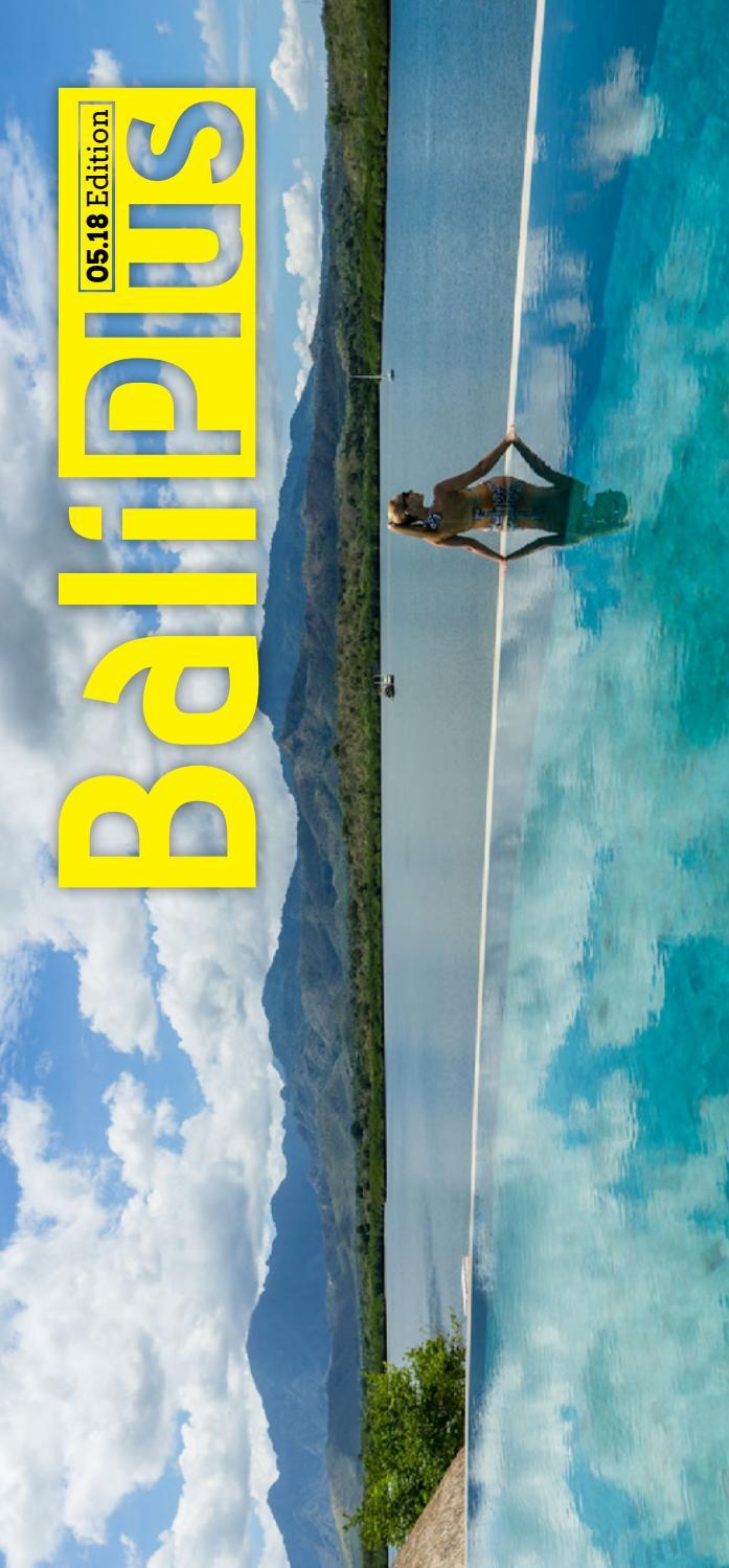 Bali Plus May 2018 by Bali Plus Magazine - issuu