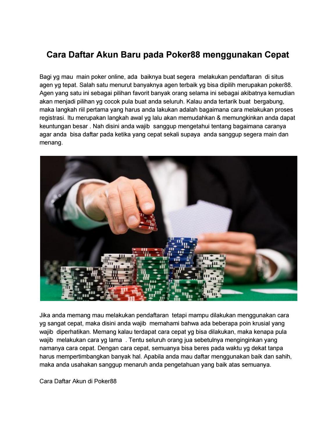 Cara Daftar Akun Baru Pada Poker88 Menggunakan Cepat By Judi Online 118 Issuu