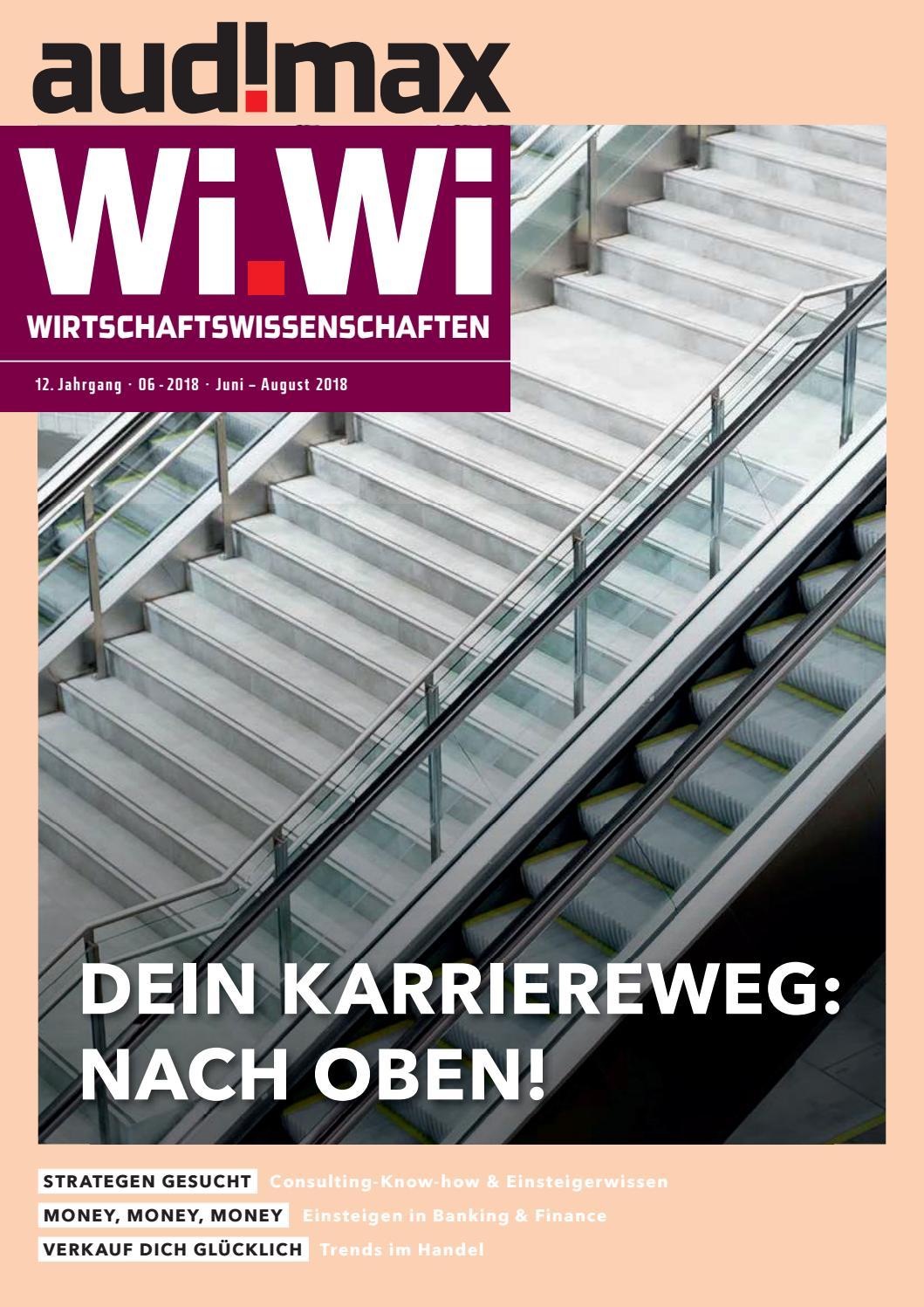 audimax Wi.Wi 6/2018 - Karrieremagazin für Wirtschaftswissenschaftler by  audimax MEDIEN - issuu