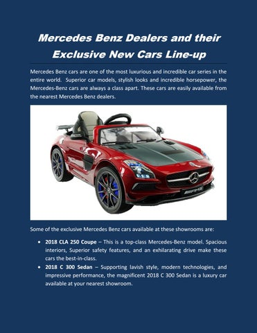 Mercedes Benz Dealers And Their Exclusive New Cars Line Up Mercedes Benz  Cars Are One Of The Most Luxurious And Incredible Car Series In The Entire  World.