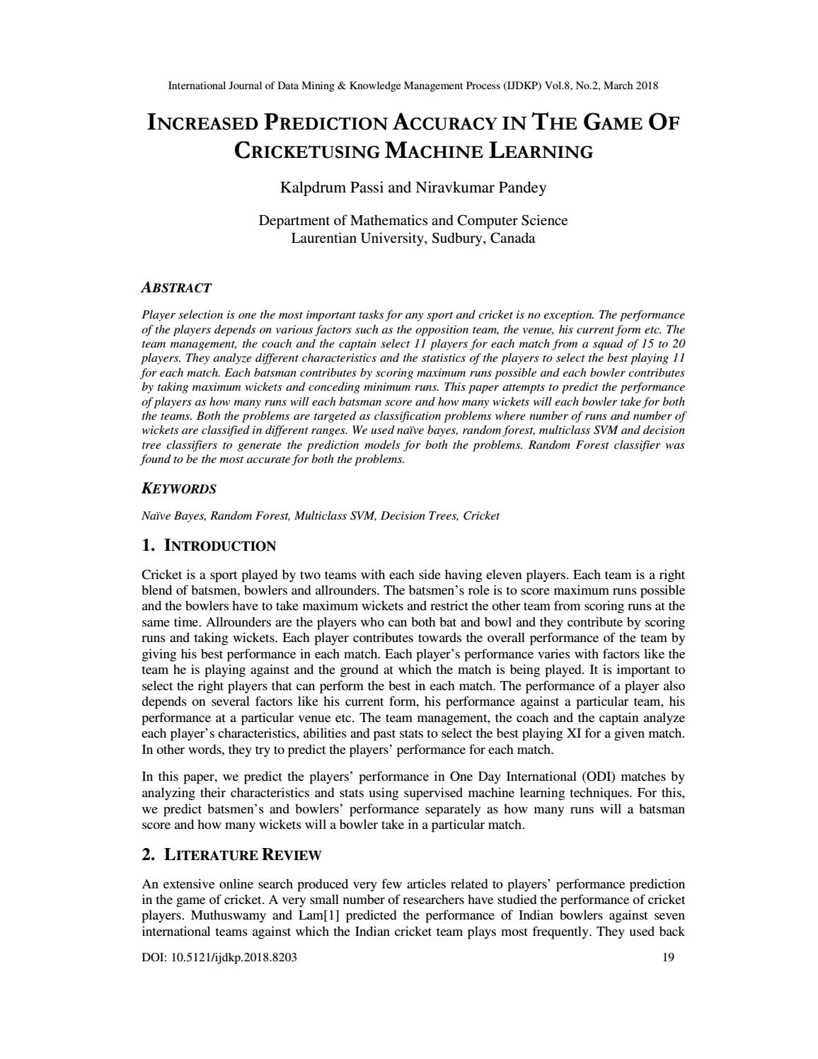 Increased Prediction Accuracy in the Game of Cricket Using Machine Learning