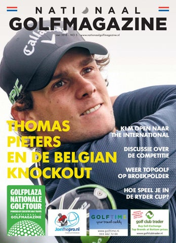 d4c39847341 Nationaal Golfmagazine mei 2018 by Rodi Media - issuu