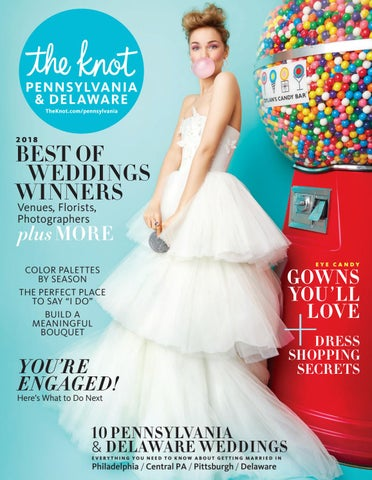 88a247d7441c The Knot Pennsylvania Fall Winter 2018 by The Knot Pennsylvania - issuu