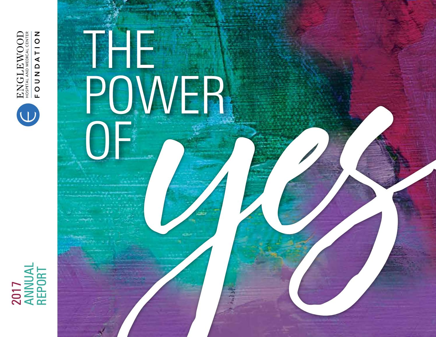 The Power of Yes: 2017 Annual Report by Englewood Health