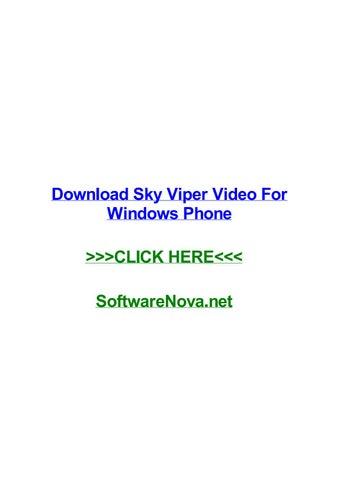 Download sky viper video for windows phone by jaimestzk - issuu
