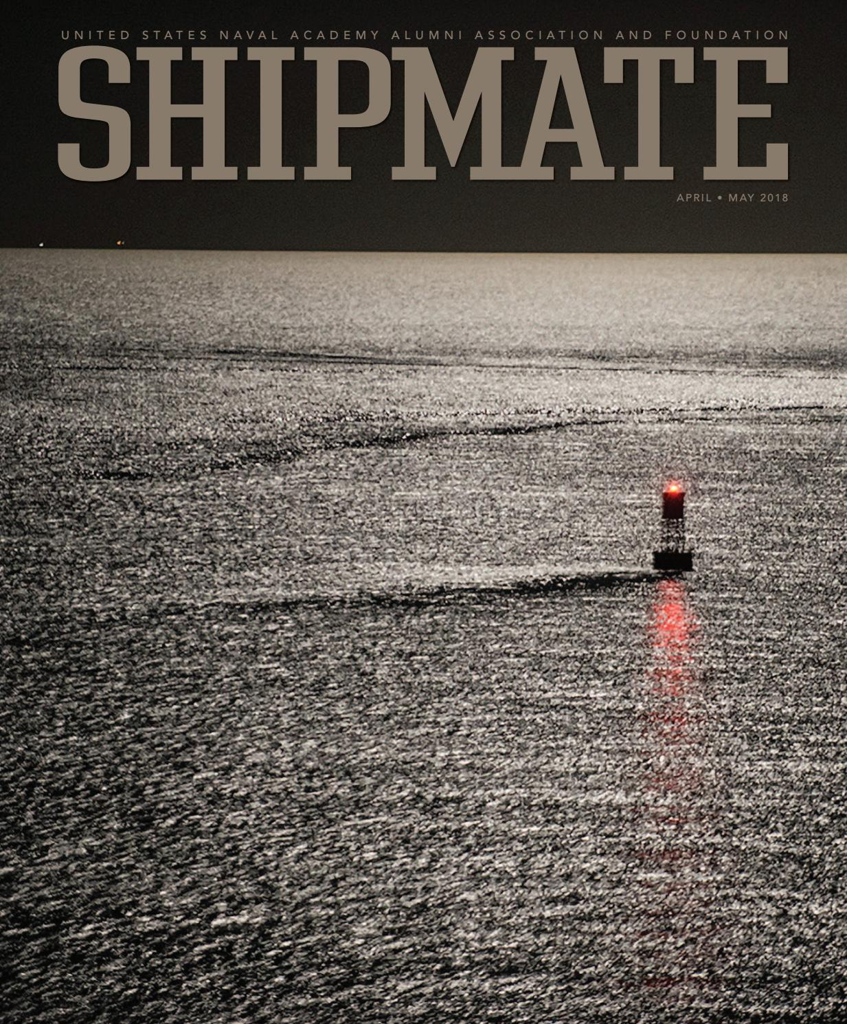 Shipmate 2018: April May by U.S. Naval Academy Alumni