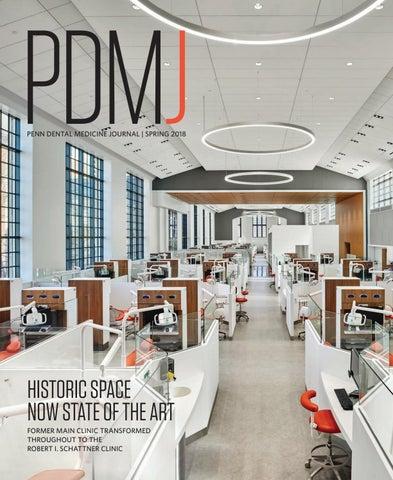 Penn Dental Medicine Journal, Spring 2018 by Penn Dental