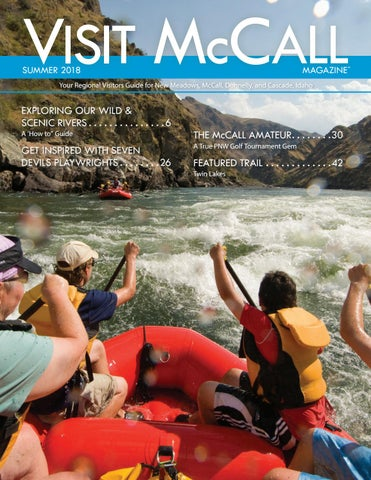 Visit McCall Magazine Summer 2018 by McCall Area Chamber of